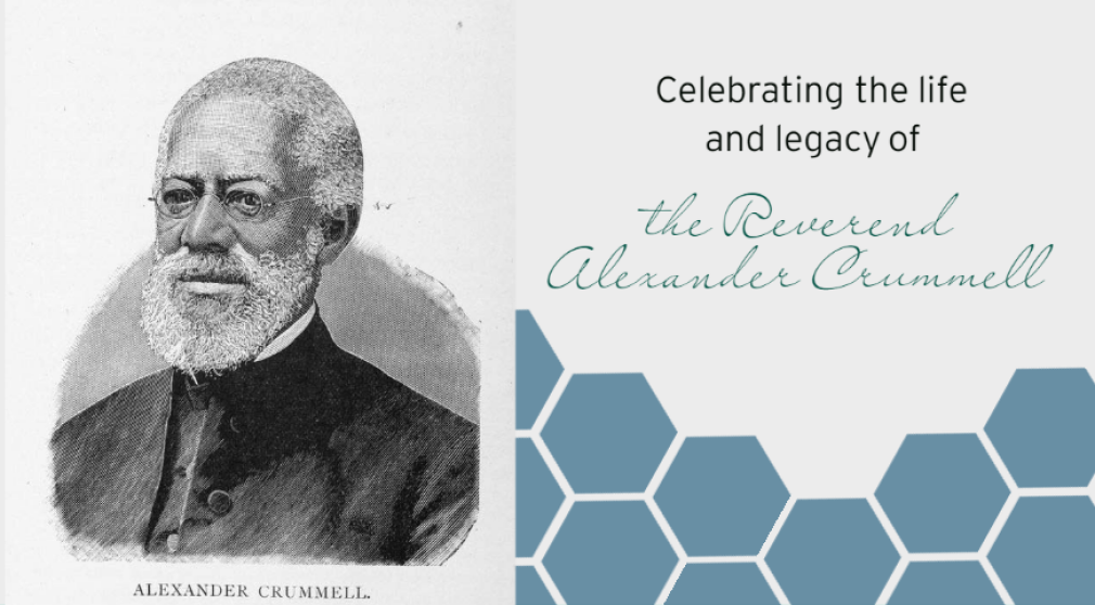 Celebrating the Life of the Reverend Alexander Crummell
