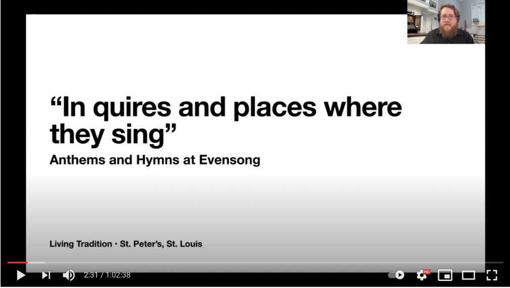 """Video: """"In Quires and Places where they sing"""": Anthems and Hymns"""